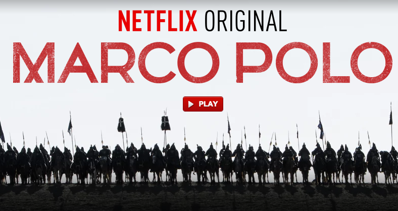 You Can Now Binge-Watch the $90 Million First Season of Netflix's 'Marco Polo'