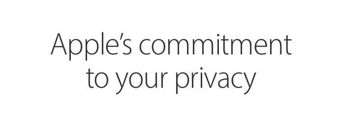 Apple commitment privacy