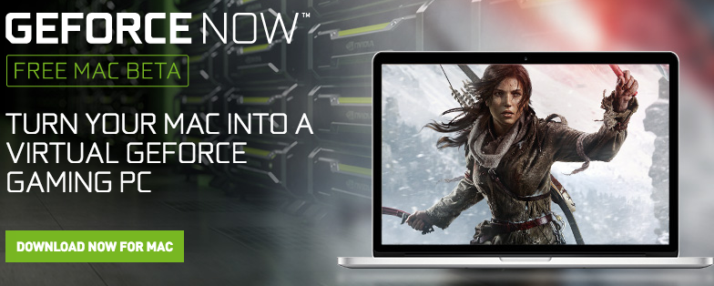 Nvidia Announces Geforce Now Gaming Service For Mac