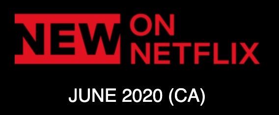 New netflix june 2020 canada