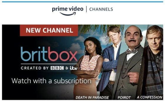 Amazon Prime Video Channels Adds BritBox, Hits 1st Anniversary in Canada