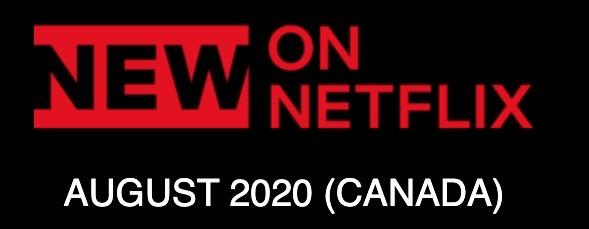 Netflix canada august 2020