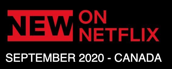 Whats new netflix canada september 2020